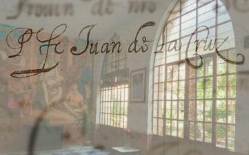 """I Jornadas """"Juan de Yepes: Mística y Patrimonio"""", del 21 al 23 de mayo"""