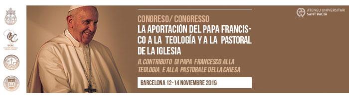 Congreso en Barcelona sobre La aportación del Papa Francisco a la Teología y a la Pastoral de la Iglesia